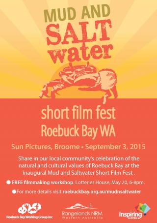 MUD SALTwater FILMMAKING WORKSHOP MAY 20
